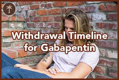What Is the Withdrawal Timeline for Gabapentin? - Desert Hope