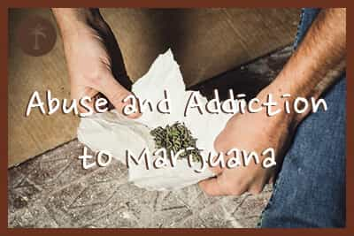 abuse and addiction to marijuana