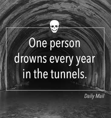 one homeless person drowns every year in the tunnels