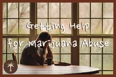 getting help for marijuana abuse and addiction