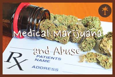 signs of medical marijuana use and abuse