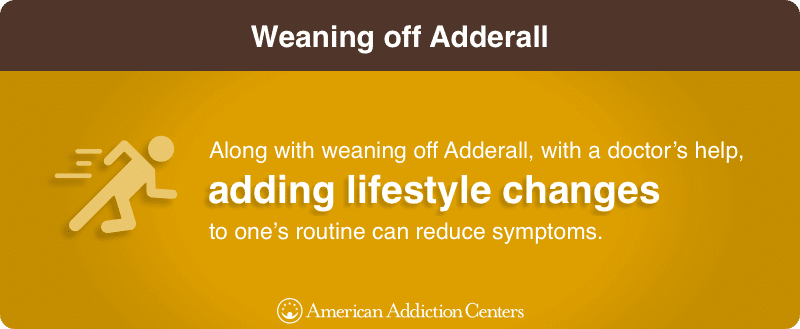 Weaning off Adderall